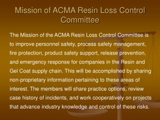 Mission of ACMA Resin Loss Control Committee
