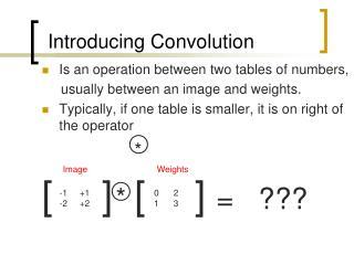 Introducing Convolution