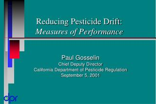 Reducing Pesticide Drift: Measures of Performance