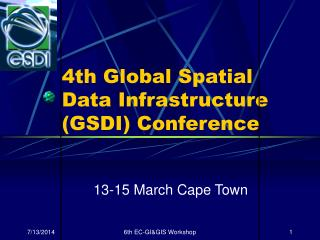 4th Global Spatial Data Infrastructure (GSDI) Conference