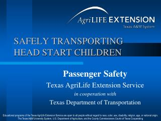 SAFELY TRANSPORTING HEAD START CHILDREN