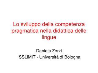 Lo sviluppo della competenza pragmatica nella didattica delle lingue