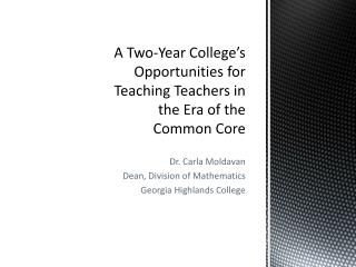 A Two-Year College's Opportunities for Teaching Teachers in the Era of the Common Core