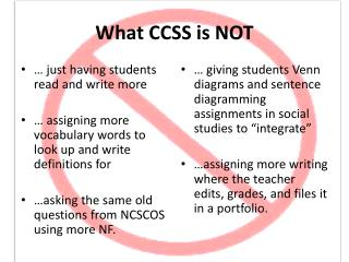 What CCSS is NOT