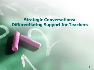 Strategic Conversations:  Differentiating Support for Teachers