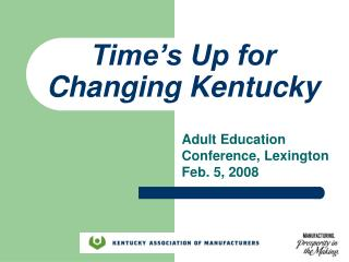Time's Up for Changing Kentucky