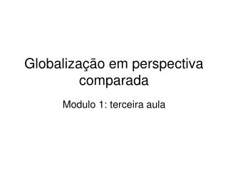 Globalização em perspectiva comparada