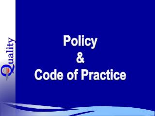 Policy & Code of Practice