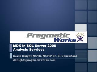 MDX in SQL Server 2008  Analysis Services