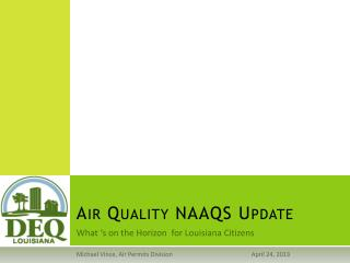Air Quality NAAQS Update