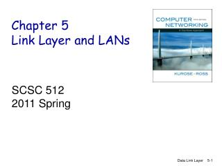 Chapter 5 Link Layer and LANs