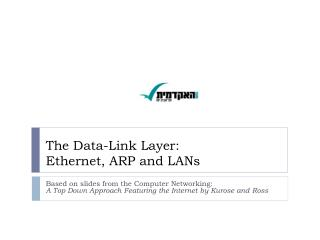 The Data-Link  Layer: Ethernet, ARP and LANs