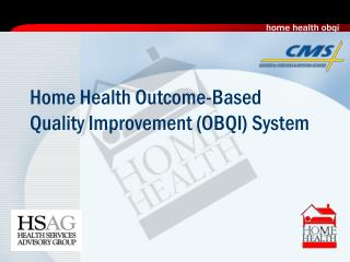 Home Health Outcome-Based Quality Improvement (OBQI) System
