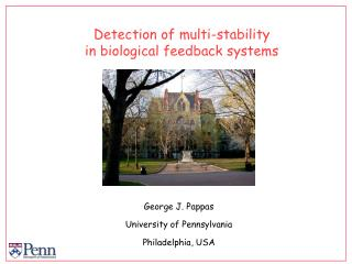 Detection of multi-stability in biological feedback systems