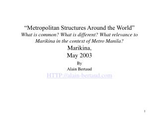 Metropolitan Structures Around the World  What is common What is different What relevance to Marikina in the context of