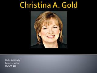 Christina A.  Gold