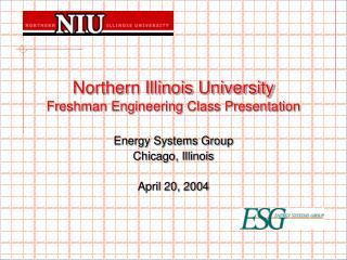 Northern Illinois University Freshman Engineering Class Presentation