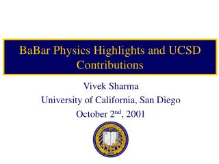 BaBar Physics Highlights and UCSD Contributions