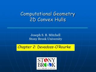 Computational Geometry 2D  Convex Hulls