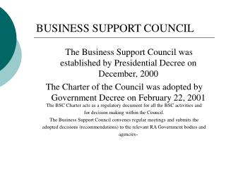 BUSINESS SUPPORT COUNCIL
