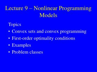 Lecture 9 – Nonlinear Programming Models