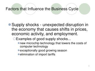 Factors that Influence the Business Cycle