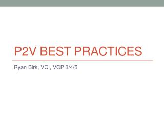 P2v Best practices