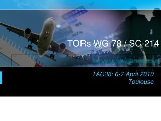 TORs WG-78 / SC-214