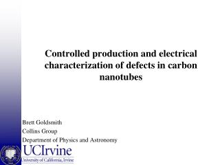 Controlled production and electrical characterization of defects in carbon nanotubes