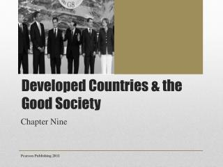 Developed Countries & the Good Society
