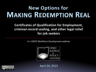 New Options for Making Redemption Real