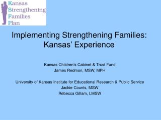 Implementing Strengthening Families: Kansas' Experience