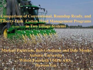 Comparison of Conventional, Roundup Ready, and Liberty-Link  Cotton Weed Management Programs  in Two Tillage Systems