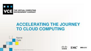 Accelerating the Journey to Cloud computing