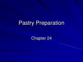 Pastry Preparation