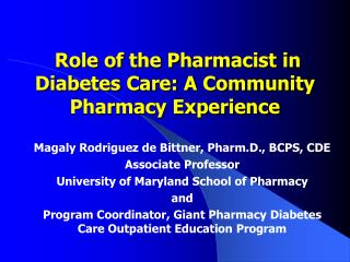 Role of the Pharmacist in Diabetes Care: A Community Pharmacy Experience