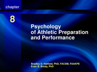 Psychology of Athletic Preparation and Performance
