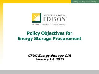 Policy Objectives for  Energy Storage Procurement