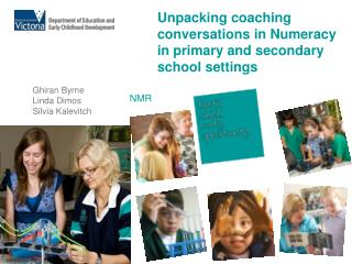 Unpacking coaching conversations in Numeracy  in primary and secondary school settings