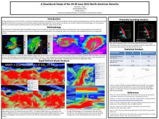 A Downburst Study of the 29-30 June 2012 North American  Derecho Kenneth L.  Pryor NOAA/NESDIS/ STAR  Colleen  Wilson