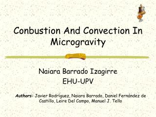 Conbustion And Convection In Microgravity