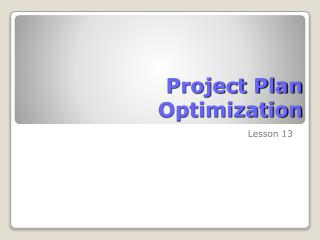 Project Plan  Optimization