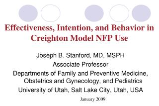Effectiveness, Intention, and Behavior in Creighton Model NFP Use