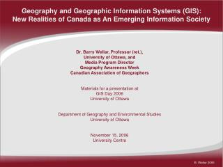 Geography and Geographic Information Systems (GIS):  New Realities of Canada as An Emerging Information Society