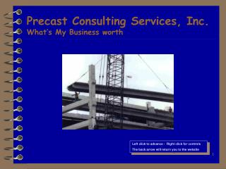 Precast Consulting Services, Inc. What�s My Business worth