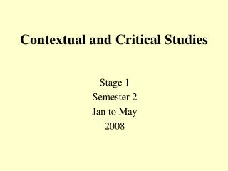 Contextual and Critical Studies