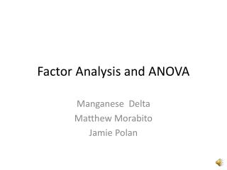 Factor Analysis and ANOVA