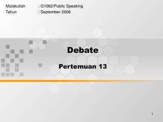 Debate Pertemuan 13