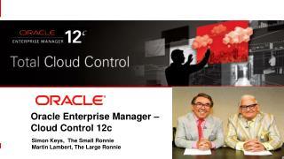 Oracle Enterprise Manager – Cloud Control 12c