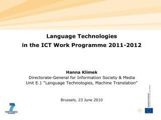 Language Technologies  in the ICT Work Programme 2011-2012